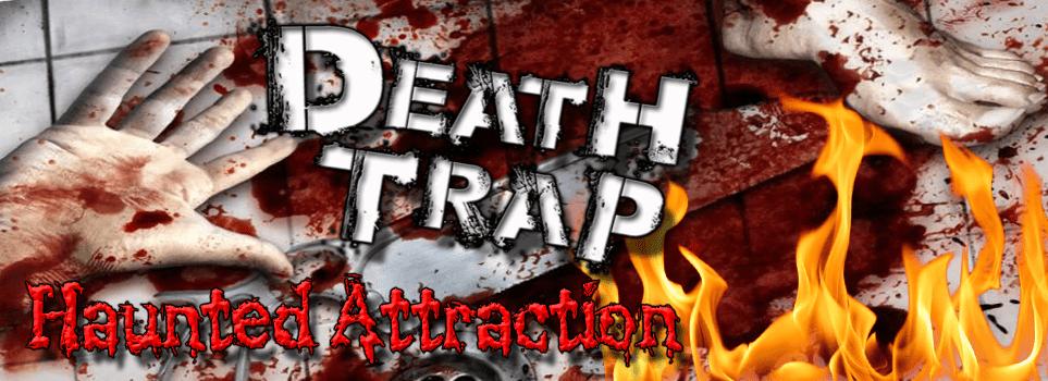 1death trap