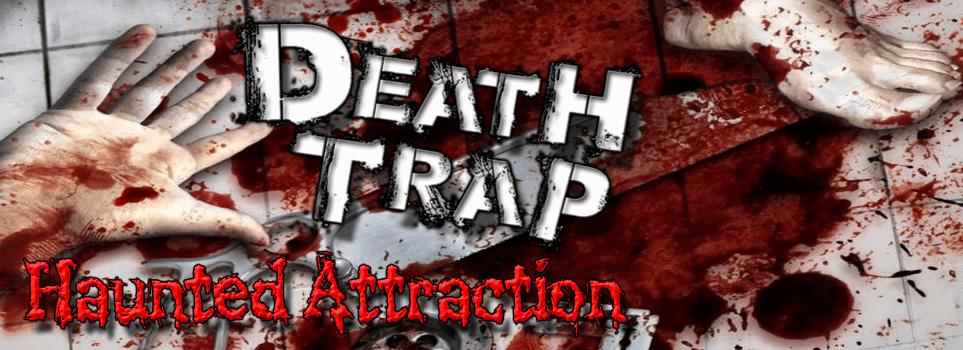 THE DEATH TRAP ®